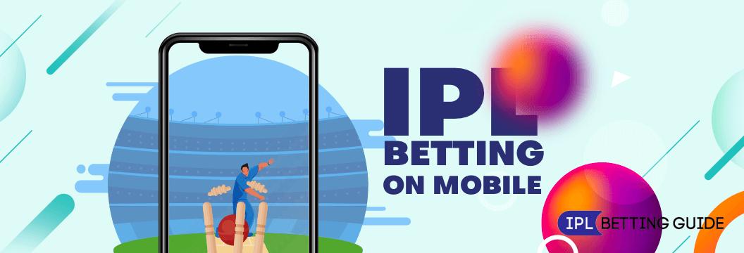 Ipl betting on mobile